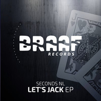 Seconds NL - Let's Jack EP