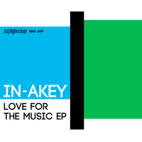 In-akey - Love for the Music EP