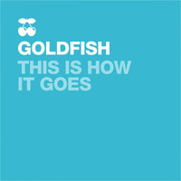 Goldfish - This Is How It Goes (Black Coffee Remix Radio Edit)