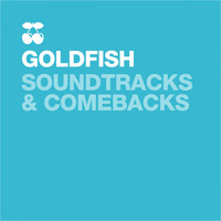 Goldfish - Soundtracks & Comebacks