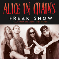 Alice In Chains - Freak Show (Live)