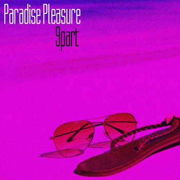 Various Artists - Paradise Pleasure,  Pt. 9