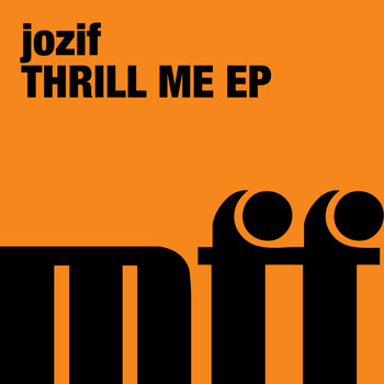 Jozif - Thrill Me