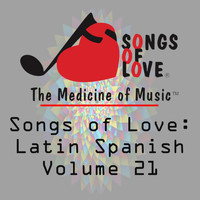 Gold - Songs of Love: Latin Spanish, Vol. 21