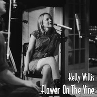 Kelly Willis - Flower on the Vine
