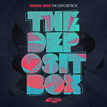 Miguel Migs - The Deposit Box
