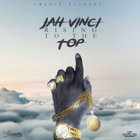 Jah Vinci - Jah Vinci - Rising to the Top - Single