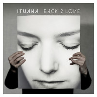 Ituana - Back 2 Love