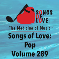 Burnett - Songs of Love: Pop, Vol. 289