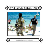 Vatican Shadow - Media in the Service of Terror