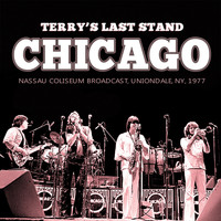 Chicago - Terry's Last Stand (Live)