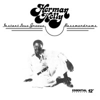 Herman Kelly - Instant Love Groove / Bassmordrums