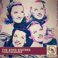 The King Sisters - Togetherness