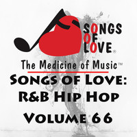 Monica - Songs of Love: R&B Hip Hop, Vol. 66