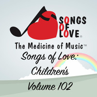 Barone - Songs of Love: Children's, Vol. 102