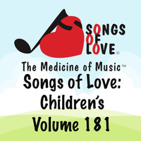 Parker - Songs of Love: Children's, Vol. 181