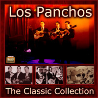 Los Panchos - The Classic Collection