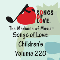 Forbes - Songs of Love: Children's, Vol. 220