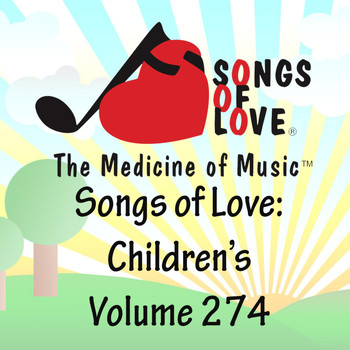 Sherrell - Songs of Love: Children's, Vol. 274
