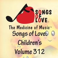 L. Jones - Songs of Love: Children's, Vol. 312