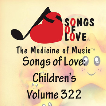 Jones - Songs of Love: Children's, Vol. 322