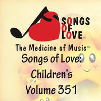 Drost - Songs of Love: Children's, Vol. 351