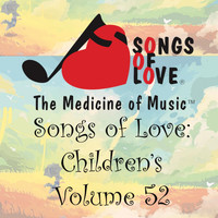 L. Jones - Songs of Love: Children's, Vol. 52