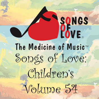 Bissell - Songs of Love: Children's, Vol. 54