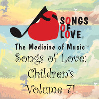 L. Clark - Songs of Love: Children's, Vol. 71