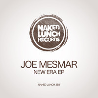 Joe Mesmar - New Era EP