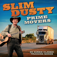 Slim Dusty - Prime Movers