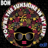Bon - You're The Sunshine In My Life