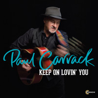 Paul Carrack - Keen on Lovin' You