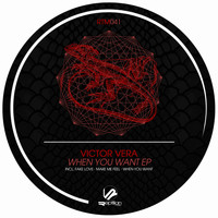 Victor Vera - When You Want EP