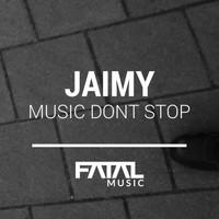 Jaimy - Music Dont Stop