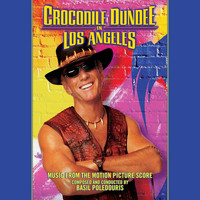 Basil Poledouris - Crocodile Dundee in Los Angeles (Original Score)