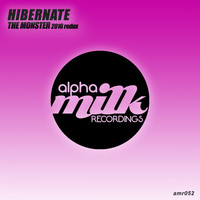 Hibernate - The Monster (2016 Redux)