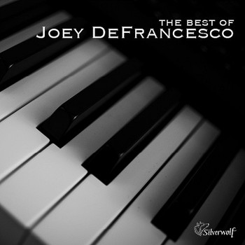 Joey Defrancesco - The Best of Joey Defrancesco