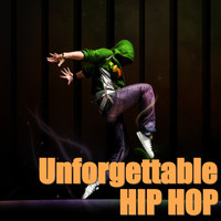 Various Artist - Unforgettable Hip Hop