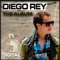 Diego Rey - The Album