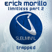 Erick Morillo - Limitless Part 2