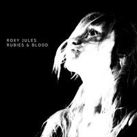 Roxy Jules - Rubies & Blood