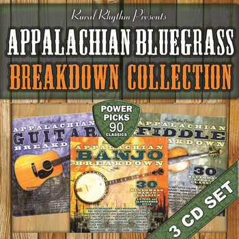 Various Artists - Appalachian Breakdown Bluegrass Collection – Power Picks – 90 Classics