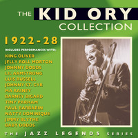 Kid Ory - The Kid Ory Collection 1922-28