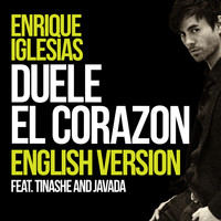 Enrique Iglesias feat. Tinashe & Javada - DUELE EL CORAZON (English Version)