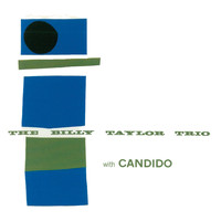 Billy Taylor - The Billy Taylor Trio with Candido (Remastered)