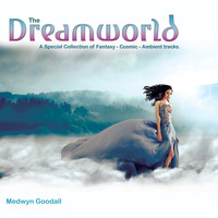 Medwyn Goodall - The Dreamworld