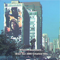 Bran Van 3000 - Bran Van 3000 Greatest Hits