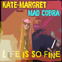 Mad Cobra - Life Is so Fine (feat. Mad Cobra)