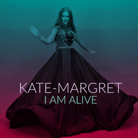 Kate-Margret - I Am Alive